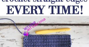 Crochet Tips - Straight Edges Everytime Have you ever approached a crochet proje...