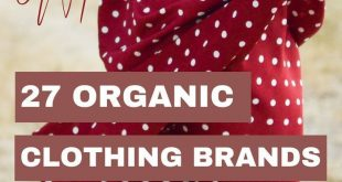 Detox your Closet - 27 Organic Clothing Brands for Women